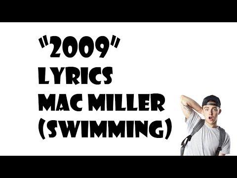 2009 Lyrics Video Mac Miller (Swimming)