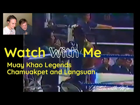 Watch With Me - Chamuakpet Vs Langsuan 2x And The Murder At The Ring