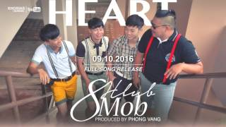 HEART (HMONG NEW BAND) - 8 HLUB 8 MOB (Official Audio Preview)