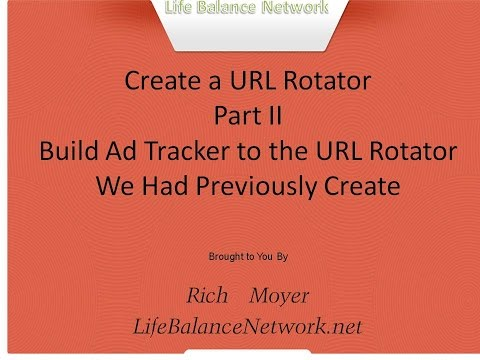 URL Rotator Part II - Ad Tracking