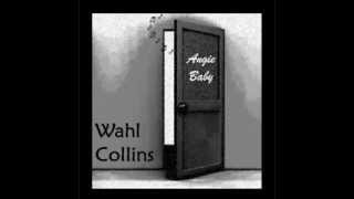 Angie Baby - Wahl Collins
