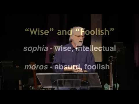 Corinthians Session 03 - God's Foolishness