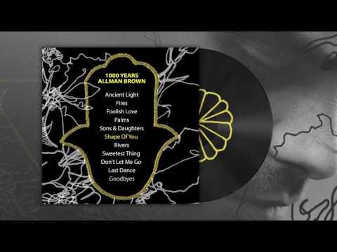 Allman Brown - 1000 Years (Album Sampler)
