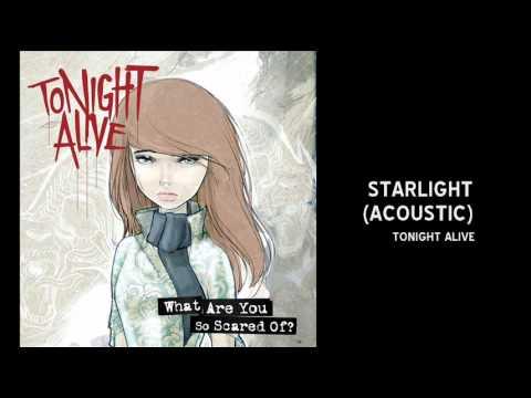 Tonight Alive - STARLIGHT (acoustic)