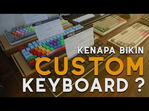 kenapa-bikin-custom-keyboard?