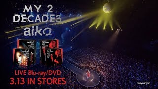 aiko 『My 2 Decades』2019.3.13 OUT!!! http://aiko.com/ http://www.p...