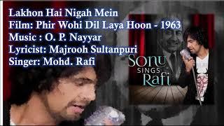 Lakhon Hai Nigah Mein | Mohd. Rafi | O. P. Nayyar | Majrooh | Phir Wohi Dil Laya Hoon - 1963