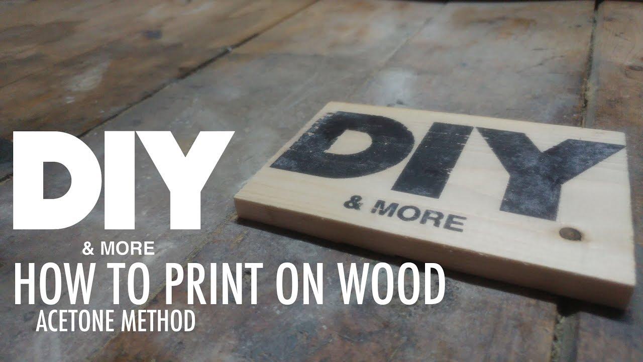 how to print on wood acetone method image transfer trasferire immagine su legno con. Black Bedroom Furniture Sets. Home Design Ideas