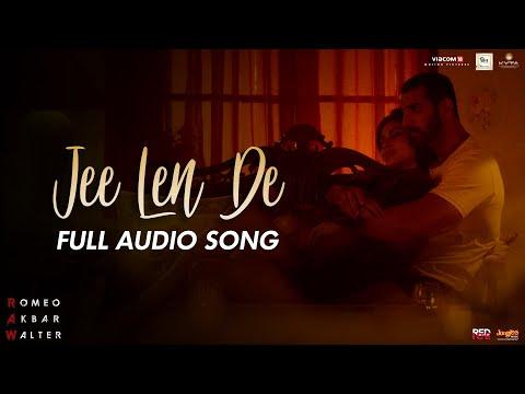 Jee Len De | Full Audio Song | Mohit Chauhan | RAW | John Abraham | Mouni Roy | Jackie Shroff