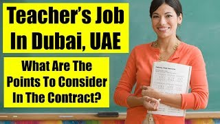 Being Offered a Teachers Job in Dubai, UAE - What To Consider?