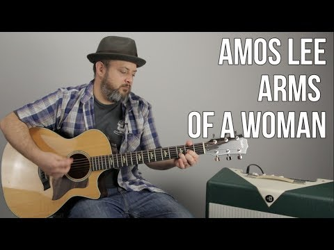 """How to Play """"Arms of a Woman"""" by Amos Lee - Acoustic Songs"""
