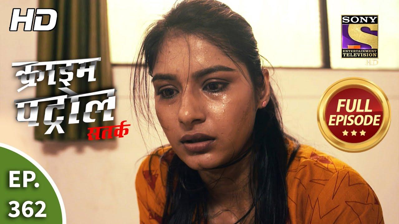Download Crime Patrol Satark Season 2 - Ep 362 - Full Episode - 8th March, 2021
