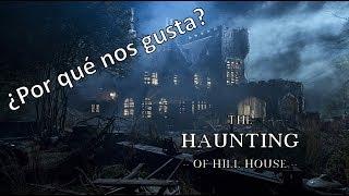 Por que nos gusta?: La maldición de Hill House 😈, comentario sin spoiler de la serie de Netflix