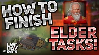 HOW TO FINISH ELDER'S TASKS UPDATE 1.7.5! - Last Day On Earth Survival
