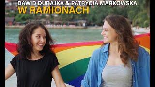 Dawid Dubajka & Patrycja Markowska - W ramionach