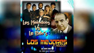 LOS MELODICOS VS LA BILLO' S DJ JUAN MIX FT DG EDIXON SALAVE