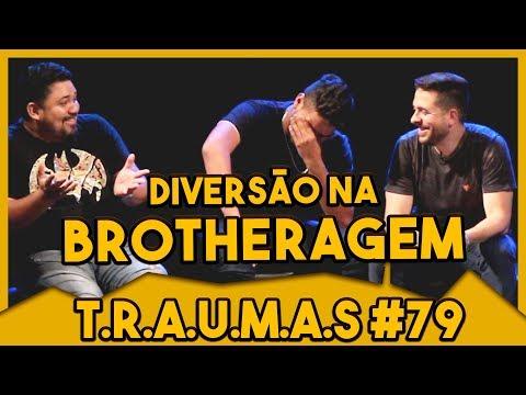T.R.A.U.M.A.S. #79 - FOI NA BROTHERAGEM, FOI MAL  (Manaus, AM)