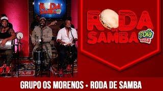 Baixar Os Morenos na Roda de Samba da FM O Dia.