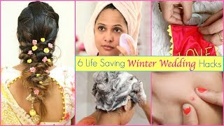 6 Life Saving Winter Wedding Hacks You Must Try | #LifeHacks #Skincare #HairCare #ShrutiArjunAnand