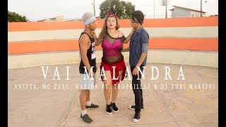 Baixar VAI MALANDRA - Anitta, Mc Zaac, Maejor ft. Tropkillaz & DJ Yuri Martins I Coreógrafo Patricia Vales
