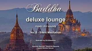 Buddha Deluxe Lounge - No.6 Silent Meditation, HD, 2014, mystic buddha bar sounds