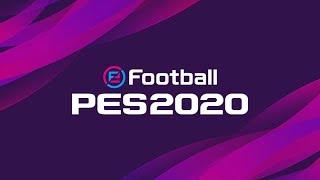 DIRECTO eFootball PRO EVOLUTION SOCCER 2020  #eFootballPROEVOLUTIONSOCCER2020