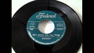 Rosemary - Not Much (Do You Baby) & In The Doorway Crying