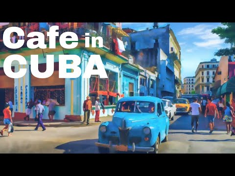Cafe in Cuba || Cuban Instrumental Music Latin Salsa || Carter Institute