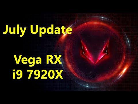 July Update - Vega RX, Threadripper vs Skylake-X, Nvidia Mind-Games