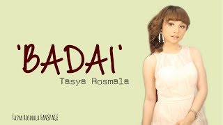 Badai - Tasya Rosmala   New Pallapa (Lirik)