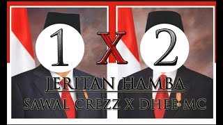 Sawal Crezz x Dhee MC - Jeritan Hamba (Official Video)