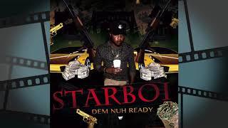 StarBoi - Dem Nuh Ready [ Levels Riddim ]