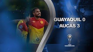 Guayaquil City vs. Aucas [0-3] | RESUMEN | Primera Fase | VUELTA | CONMEBOL Sudamericana