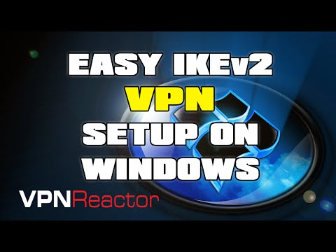 EASY IKEv2 VPN Setup & Tutorial with VPNReactor