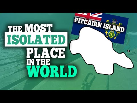 Pitcairn - The Most Isolated Place In The World (A Quick Look At Pitcairn Island)