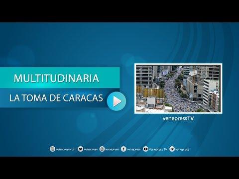 TOMA DE CARACAS EN VIVO