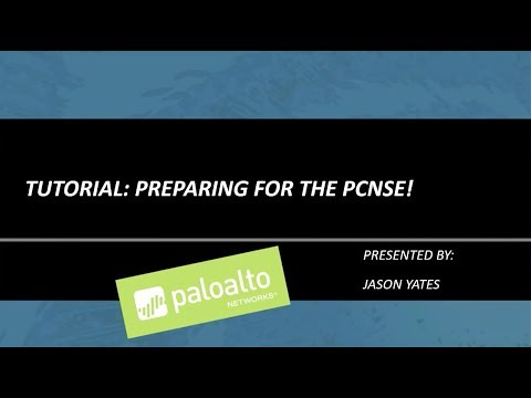 Tutorial: How To Prepare for the PCNSE