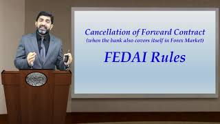 Cancellation of Forward Contracts (Late Cancellation/Extension) | FEDAI Rules | CA Final SFM (New)