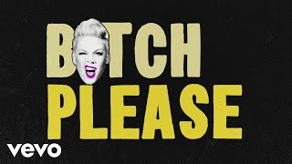 P!nk - Hustle (Lyric Video)