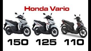 Honda Vario 2017 dengan cc berbeda 110, 125 & 150