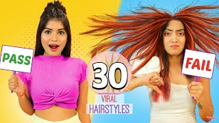 We Tried 30 Viral Hairstyles | Anaysa