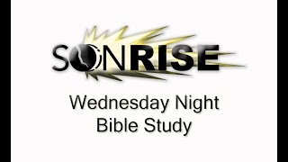 Wednesday Night Bible Study 9 9 20