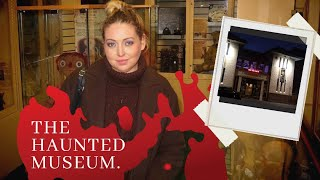 THE HAUNTED MUSEUM  - Tanya Louise