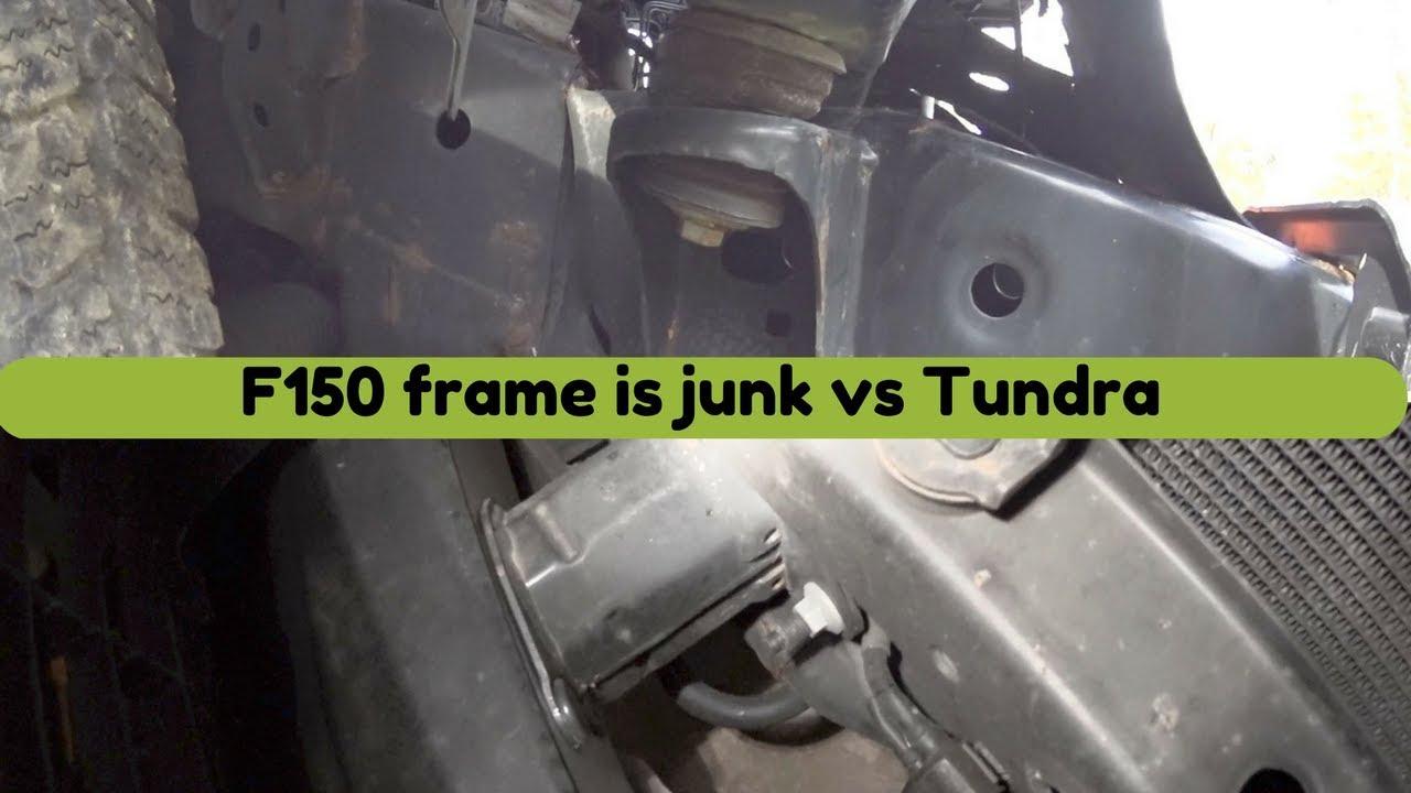 medium resolution of ford f 150 frame is junk vs toyota tundra
