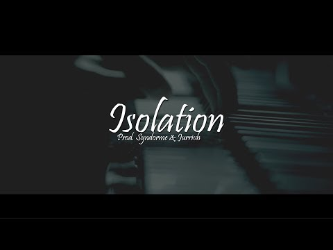 Isolation - (Free) NF Type Beat 2018