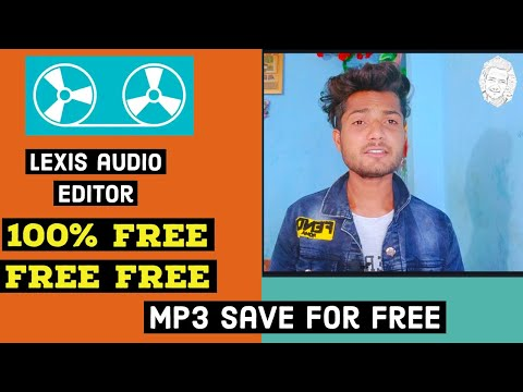 Lexis Audio Editor 100% Free / Lexis Audio Editor Free Mp3 Save!