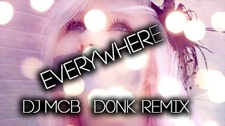 Dj McB - Everywhere (Donk remix)