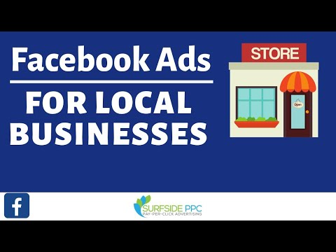 Facebook Ads For Local Businesses Tutorial 2019 - Small Business Facebook Ads Strategy