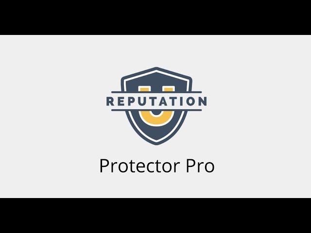 ReputationU: Protector Pro