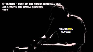 N-Trance - Turn Up The Power (Original Mix)